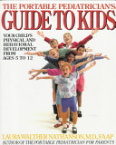 The Portable Pediatrician s Guide to Kids