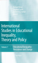 International Studies in Educational Inequality  Theory and Policy