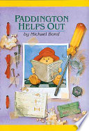 Paddington Helps Out : his adopted english family when paddington saws...