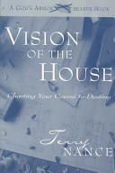 Vision of the House