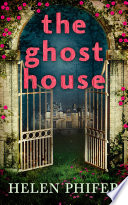 The Ghost House  The Annie Graham crime series  Book 1