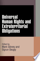 Universal Human Rights and Extraterritorial Obligations