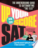 Up Your Score  SAT  2018 2019 Edition