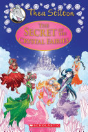 The Secret of the Crystal Fairies  Thea Stilton Special Edition  7