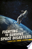Fighting to Survive Space Disasters Book PDF