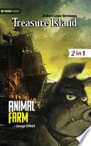 Animal Farm and Treasure Island
