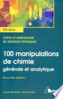 100 manipulations de chimie g  n  rale et analytique