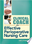 Clinical Coach for Effective Perioperative Nursing Care