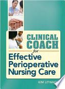 Clinical Coach for Effective Perioperative Nursing Care