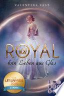 Royal 1: Ein Leben aus Glas Book Cover