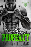 Bad Boy's Property