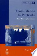 From Islands To Portraits