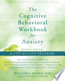 Ebook The Cognitive Behavioral Workbook for Anxiety Epub William J. Knaus Apps Read Mobile