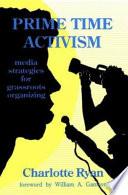 Prime Time Activism