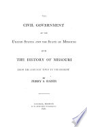 The Civil Government of the United States and the State of Missouri