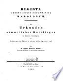 Regesta chronologico-diplomatica Karolorum
