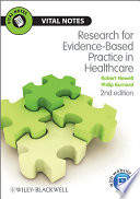 Research for evidence-based practice in health care