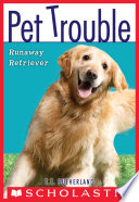 Pet Trouble  1  Runaway Retriever
