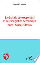 Le Droit Du D Veloppement Et De L Int Gration Conomique Dans L Espace Ohada