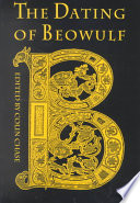The Dating Of Beowulf : now back in print, that...