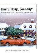 Hurry Home  Grandma  Book PDF