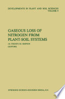 Gaseous Loss of Nitrogen from Plant Soil Systems