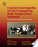 Concise Encyclopedia of Self Propagating High Temperature Synthesis