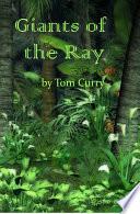 Giants of the Ray