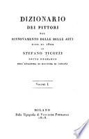 Dizionario dei pittori dal rinnovamento delle belle arti fino al 1800