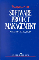 Essentials Of Software Project Management : ...