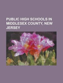 Public High Schools in Middlesex County, New Jersey