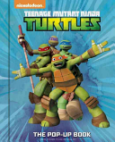 Teenage Mutant Ninja Turtles The Pop Up Book