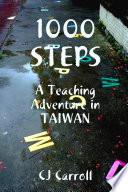 1000 STEPS  An ESL Teaching Adventure in Taiwan