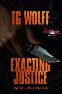 Exacting Justice
