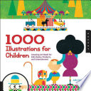 1000 Illustrations For Children : 1000 illustrations for children! colorful, whimsical drawings fill...