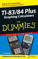 TI-83/84 Plus Graphing Calculators for Dummies, Custom Edition