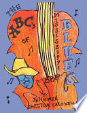 The ABC s of the Mississippi Blues
