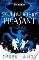 Bedlam  Skulduggery Pleasant  Book 12  Book PDF