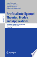 Artificial Intelligence: Theories, Models And Applications : conference on artificial intelligence, setn 2008, held...