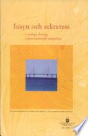SOU 2004:075 Insyn och sekretess