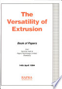 The Versatility of Extrusion