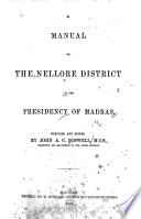 A Manual of the Nellore District in the Presidency of Madras