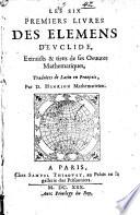 Les six premiers livres des Elemens d Euclide