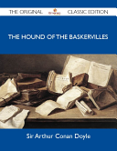 The Hound of the Baskervilles   The Original Classic Edition