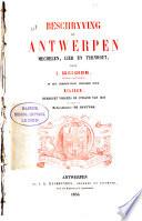 Beschryving van Antwerpen, Mechelen, Lier en Turnhout