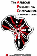 The African Publishing Companion A Resource Guide