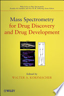 Mass Spectrometry For Drug Discovery And Drug Development book