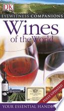 Eyewitness Companions  Wines of the World