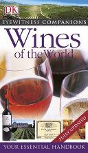 Eyewitness Companions: Wines of the World