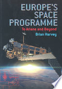 Europe's Space Programme Highly Successful Space Programme Explains
